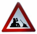 Verkehrsschild Achtung Bauarbeiter macht Pause